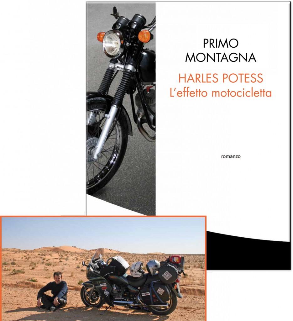 Primo Montagna Harles Potess l'effetto motocicletta